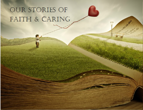 ourstoriesoffaithandcaring