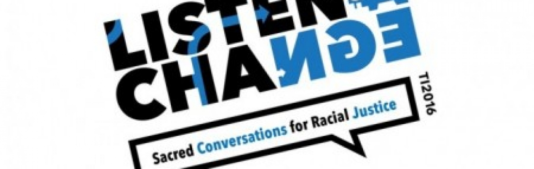 Listen for a Change: Sacred Conversations for Racial Justice